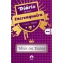 Diario De Uma Encrenqueira Tenis Ou Tiaras Vol 01