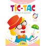 Tic tac Integrado, Volume 1, Educação Infantil