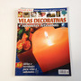 Revista Aprenda A Fazer Velas Decorativas E Sabonetes Bc206