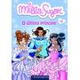 Milla E Sugar 12 O Último Príncipe 9 A 12 Anos