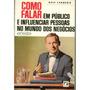 Livro Como Falar Em Público E Influenciar Pessoas No Mundo