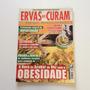 Revista Ervas Que Curam A Hora De Acabar Com Obesidade C188