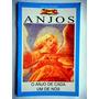 Livro Anjos O Anjo De Cada Um De Nós! Dulce Regina!