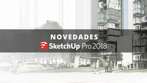 Sketchup Pro 2018 Para Windows - 64 Bit - Receba Hoje Original