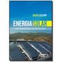 Energia Solar: Uso Renovavel Na Industria