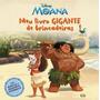 Moana: Meu Livro Gigante De Brincadeiras Adesivos Calendário