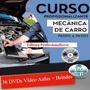 Curso Mecânica Automotiva 36 Dvds Brindes Z23