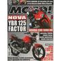 Moto! N°164 Yamaha Ybr 125 Factor Honda Cbr 1000rr Brutale