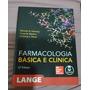 Livros Farmacologia Básica E Clínica