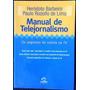 Livro Manual De Telejornalismo Os Segredos Da Notícia Na Tv