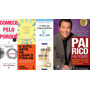 Pai Rico Pai Pobre O Mito Do Empreendedor 5 Livros