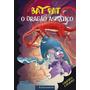 Bat Pat 11 O Dragão Asmático
