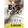 Big Rock Livro 1 Lauren Blakely