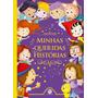 Livro Minhas Queridas Histórias Contos Infantis Ciranda