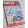 Revista Superinteressante 164 Maio 2001 Medicina
