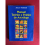 Livro Manual Teórico E Prático Do Astrólogo Pensamento