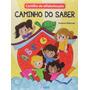 Livro Cartilha De Alfabetizacao Caminho Do Saber