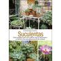 Suculentas Vol. 2