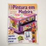 Revista Pintura Em Madeira Livro De Receita Porta treco B515