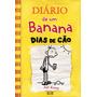Livro Diário De Um Banana 4: Dias De Cão Capa Dura