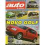 Auto & Técnica Nº102 Golf S10 Civic Si Palio Audi R8 Honda