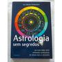 Livro Astrologia Sem Segredos Sue Merlyn Farebrother