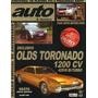 Auto & Técnica Nº88 Oldsmobile Toronado V8 Mercedes E350