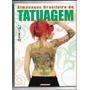 Revista Almanaque Brasileiro De Tatuagem Ed 23 Tattoo