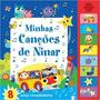 Livro Minhas Canções De Ninar 8 Sons Encantadores