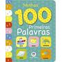 Livro Minhas 100 Primeiras Palavras Editora Ciranda Cu