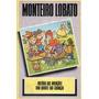Histórias Das Invenções/dom Quixote Das Lobato, Monteiro