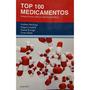 Top 100 Medicamentos Farmacologia Clínica E Prescrição Prá