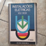 Livro Instalações Elétricas Hélio Creder 5ª Ed Ano 1979