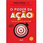 Livro O Poder Da Ação Edição Luxo Paulo Vieira