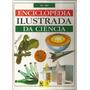 Enciclopédia Ilustrada Da Ciência Volumes Avulsos