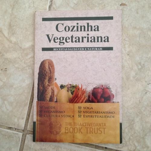 Livro Cozinha Vegetariana Receitas Saudáveis E Naturais Original