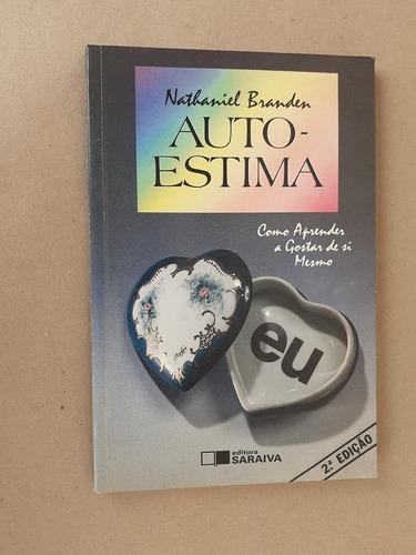 Livro: Auto Estima: Nathanael Branden Original