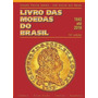Livro Catalogo De Moedas Do Brasil 2018 Amato E Irlei Novo
