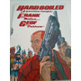 Hard Boiled. A Queima roupa Frank Miller E Geof Darrow