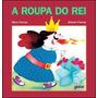Roupa Do Rei, A
