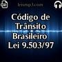 Código De Trânsito Brasileiro (ctb) Em Áudio Mp3