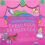 Livro Carruagem De Princesa