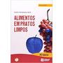 Alimentos Em Pratos Limpos.projeto Ciência Nova Ortografia