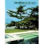 Livro Decor Book Jardins Do Brasil Vol. 4