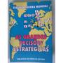 As Grandes Decisões Estratégicas Segunda Guerra Mundial