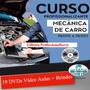 Curso Mecânica Automotiva 19 Dvds Brindes Z22