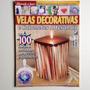 Revista Velas Decorativas E Sabonetes Artesanais 20 E093