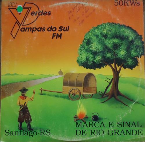 Lp (007) Gaúcha - Verdes Pampas Do Sul Fm Santiago Original
