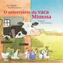 Aniversario Da Vaca Mimosa, o Telos