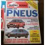 Quatro Rodas 287 1984 Pneus Gol Gt Escort Xr3 Opala Santana